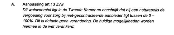 Uit notitie Zorgverzekeraars Nederland, januari 2013